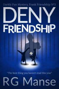 Deny Friendship, Book #3