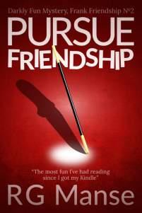 Pursue Friendship, Book #2